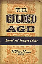 The gilded age by H. Wayne Morgan