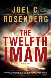 The Twelfth Imam av Joel C. Rosenberg