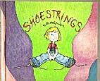 Shoestrings by Elizabeth Goshorn