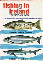 Fishing in Ireland: The Complete Guide by D.…