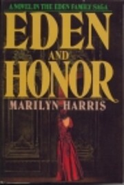Eden and Honor by Marilyn Harris