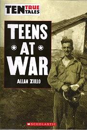 Ten True Tales (Teens At War) av Allan Zullo