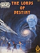 The Lords of Destiny by Jr. William H. Keith