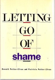 Letting Go of Shame: Understanding How Shame…