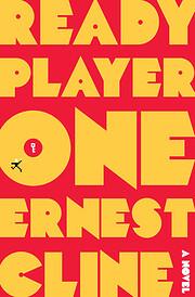 Ready Player One: A Novel – tekijä:…