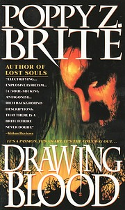 Drawing Blood: A Novel by Poppy Z. Brite