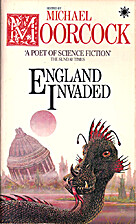 England Invaded by Michael Moorcock