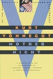 Mother Night: A Novel de Kurt Vonnegut