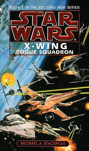 Rogue Squadron (Star Wars: X-Wing Series,…