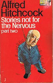 Stories Not for the Nervous: Part 2 av…
