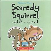 Scaredy Squirrel Makes a Friend av…