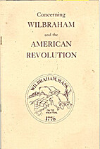 Concerning Wilbraham and the American…