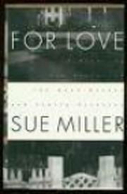 For Love de Sue Miller
