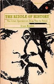 The riddle of history – tekijä: Bruce…