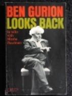 Ben Gurion looks back in talks with Moshe…