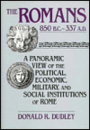 The Romans 850 B.C.- 337 A.D. von Donald R…