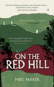 On the Red Hill – tekijä: Mike Parker