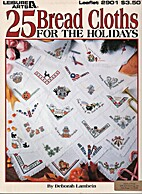 25 Bread Cloths for the Holidays Leisure…