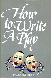 How to Write a Play di Raymond Hull