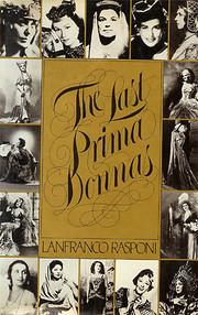 The Last Prima Donnas af Lanfranco Rasponi