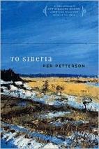 To Siberia by Per Petterson