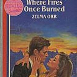 Where fires once burned by zelma orr librarything fandeluxe Choice Image