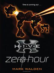 Zero Hour (H.I.V.E) de Mark Walden