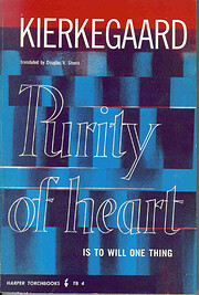 Purity of heart is to will one thing :…