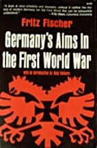 Germany's aims in the First World War by…