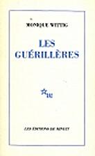 Les Guérillères by Monique Wittig
