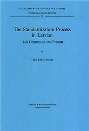 The Standardization Process in Latvian: 16th…