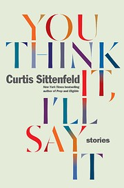 You think it, I'll say it : stories –…