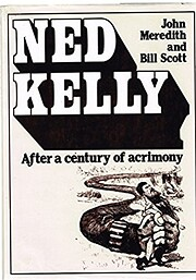 Ned Kelly: After a century of acrimony –…