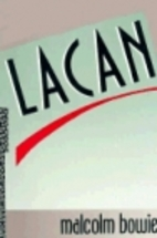 Lacan by Malcolm Bowie