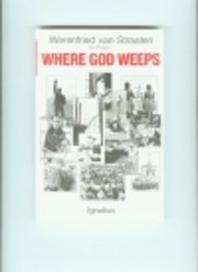 Where God Weeps – tekijä: Werenfried Von…