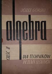Algebra dla techników przemysłowych.…
