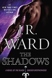 The Shadows: A Novel of the Black Dagger…