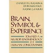 Brain, Symbol & Experience: Towards a…