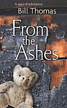 From the Ashes by Bill Thomas