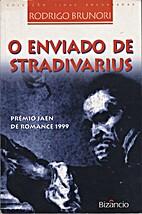 O enviado de stradivarius by Rodrigo Brunori