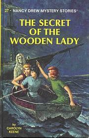Nancy Drew 27: the Secret of the Wooden Lady…
