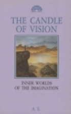 The Candle of Vision by George William…