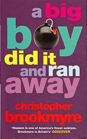 A Big Boy Did It And Ran Away av Christopher…