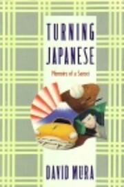 Turning Japanese: Memoirs of a Sansei por…