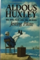 Jesting Pilate: An Intellectual Holiday by…