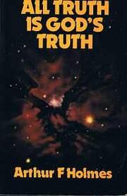 All Truth is God's Truth de Arthur F…