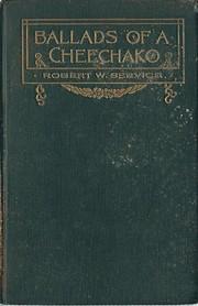 Ballads of a Cheechako – tekijä: Robert…