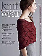 Knit.Wear, Premiere 2011 by Editors of…