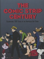 The Comic Strip Century: Celebrating 100…