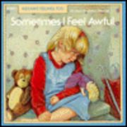 Sometimes I Feel Awful (Kids Have Feelings,…